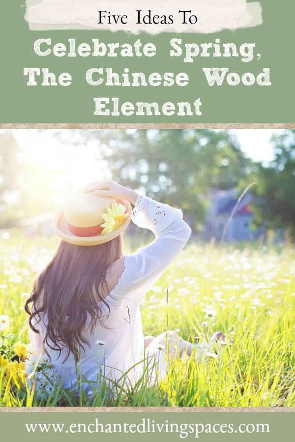 5 ways to celebrate spring   chinese wood element