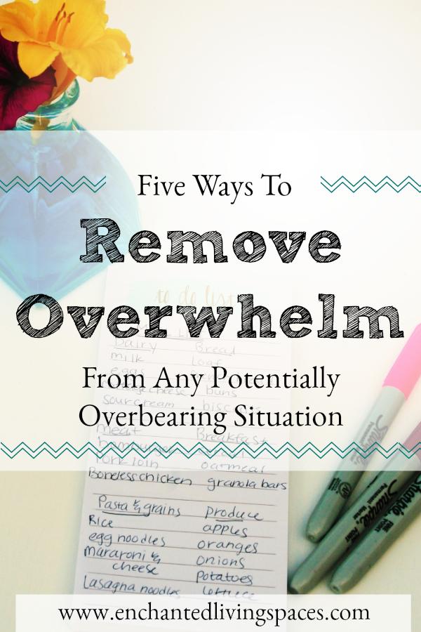 5 ways to remove overwhelm