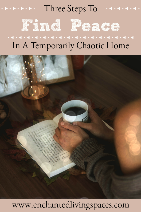 how to find peace in a temporarily messy home