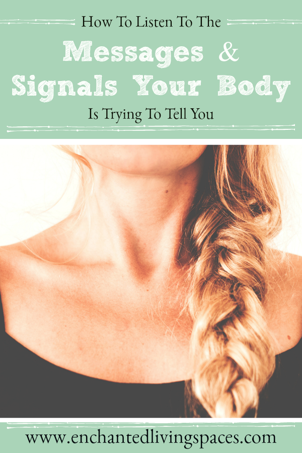 How to listen to the messages and signals of your body
