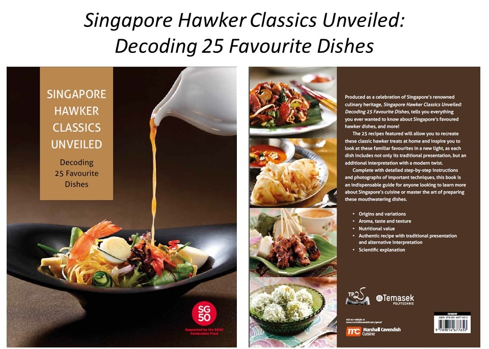 Decoding & Preserving Singapore's Hawker Classic Dishes - TEMASEK POLYTECHNIC