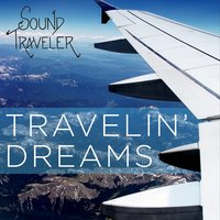 Travelin' Dreams CD Cover, released in December 2014!