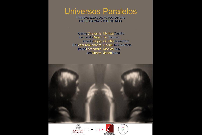 Universos Paralelos. Hospedería Fonseca Gallery. University of Salamanca, Spain, 2014