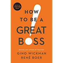 How To Be A Great Boss - For all leaders and managers in your organization.