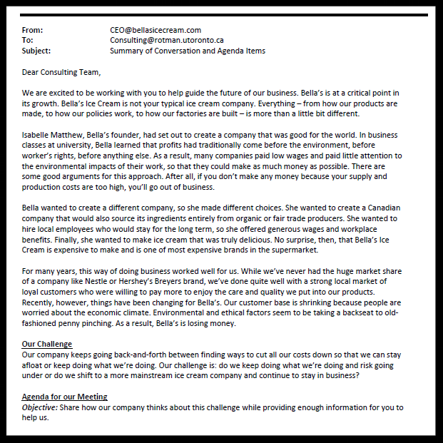Written Memos from Bella's CEO, CFO and Marketing Director.