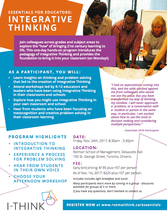 Essentials for Educators    November 24th, 2017    Join 100 of your colleagues next week for a one-day introduction to Integrative Thinking.