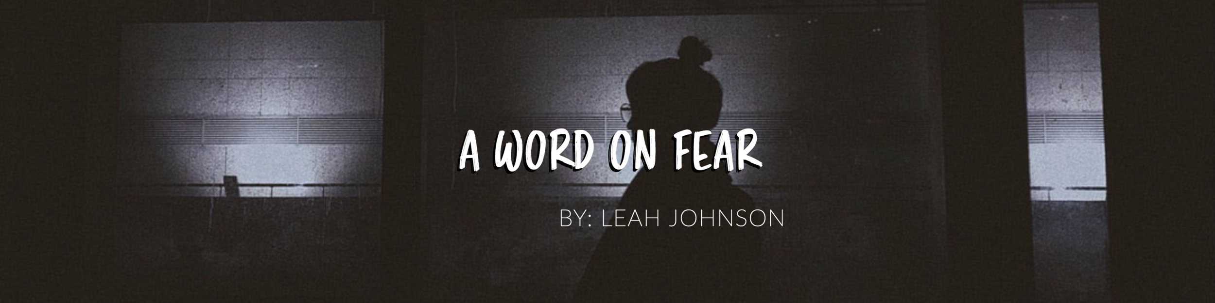 A Word on Fear.png