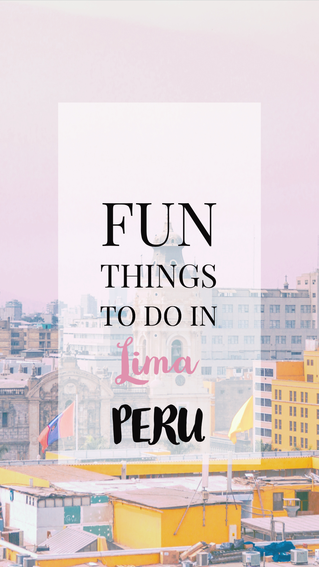 Fun Things to do in Lima