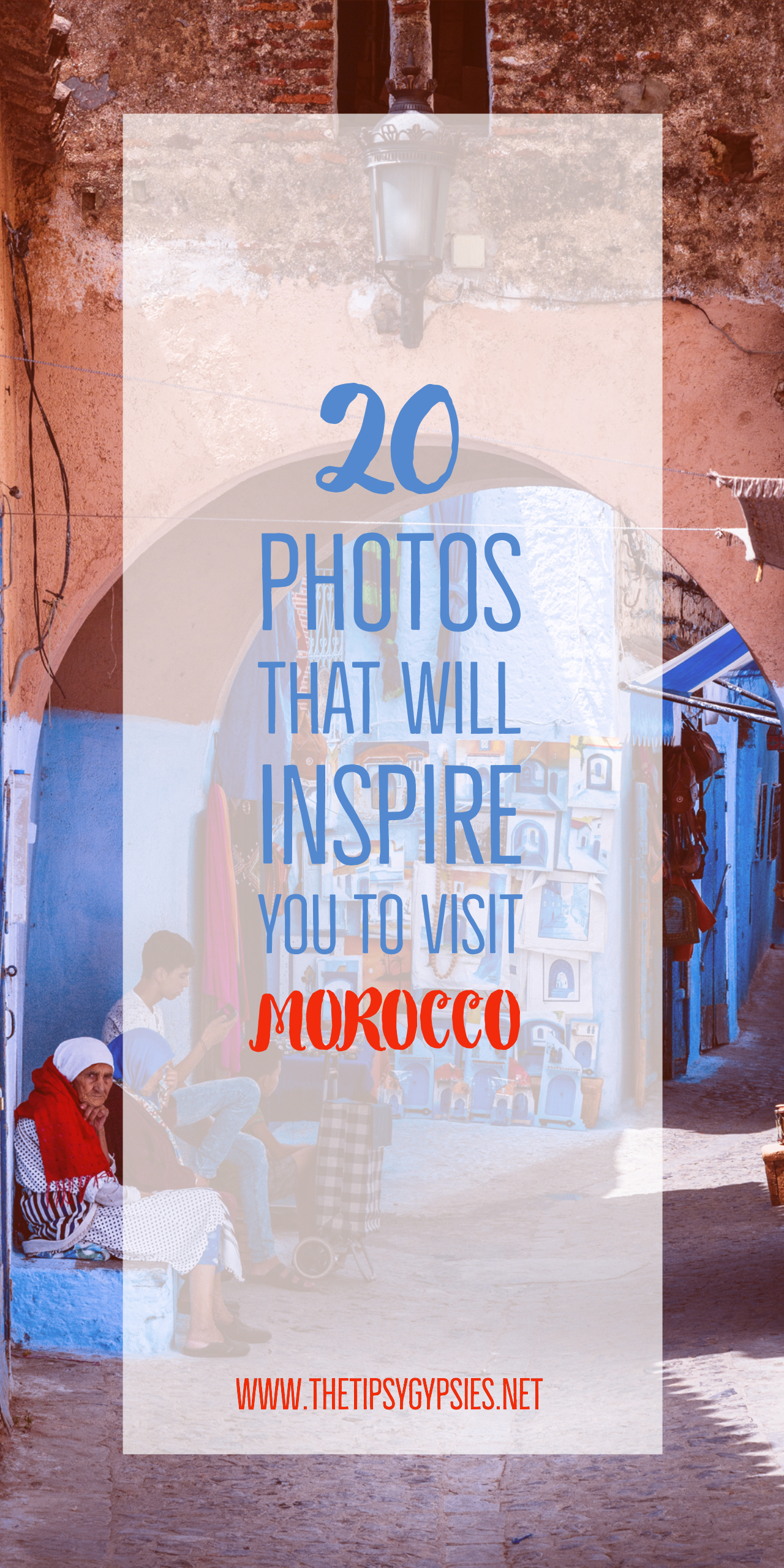 The most beautiful places to see in Morocco
