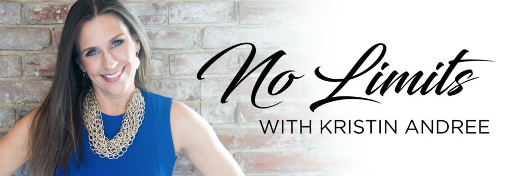 No Limits With Kristin Andree | Podcast with Amy Nelson  August 2018
