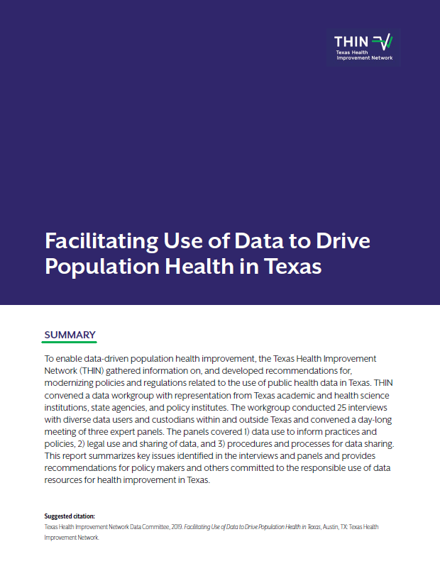 Download a pdf     of  Facilitating Use of Data to Drive Population Health in Texas  (2019)