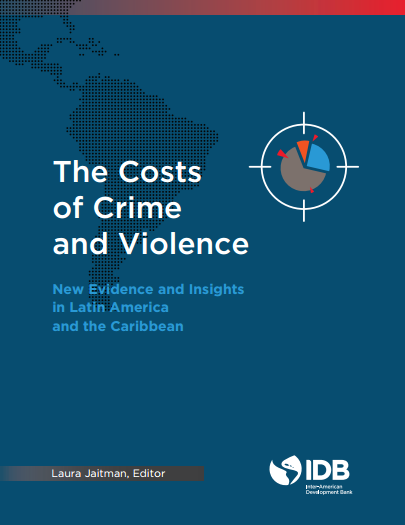 The Costs of Crime and Violence