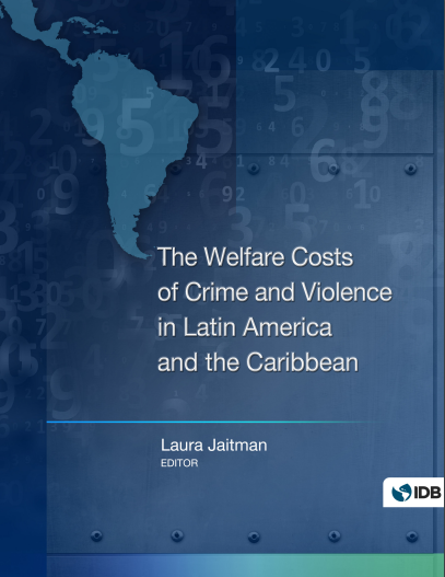 The Welfare Costs of Crime and Violence in Latin America and the Caribbean