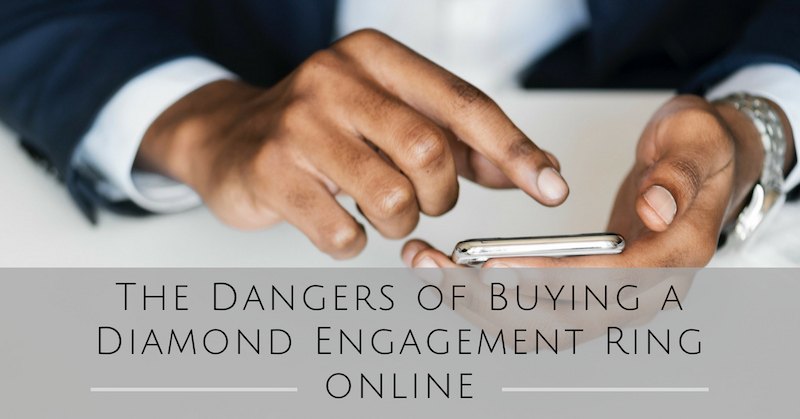The-Danger-Of-Buying-Engagement-Ring-Online.jpg