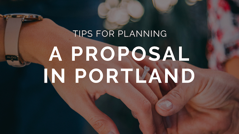 Tips-for-planning-a-proposal-in-portland-or.jpg