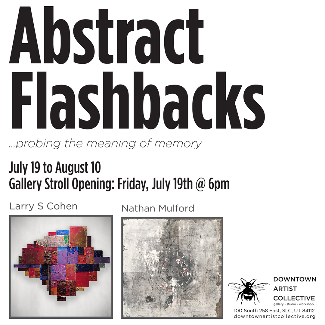 Abstract Flashbacks — Downtown Artist Collective