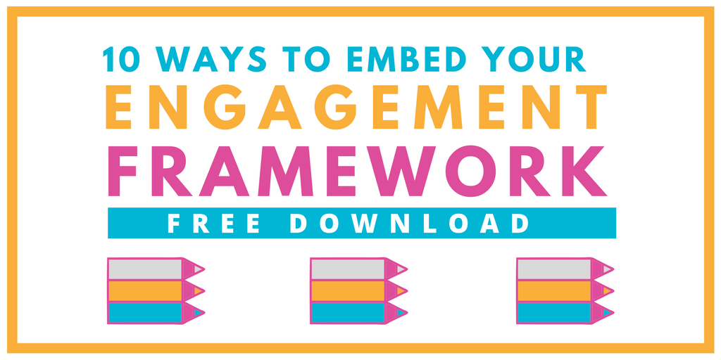 Free Engagement Resource - Embedding Framework Across your organisation