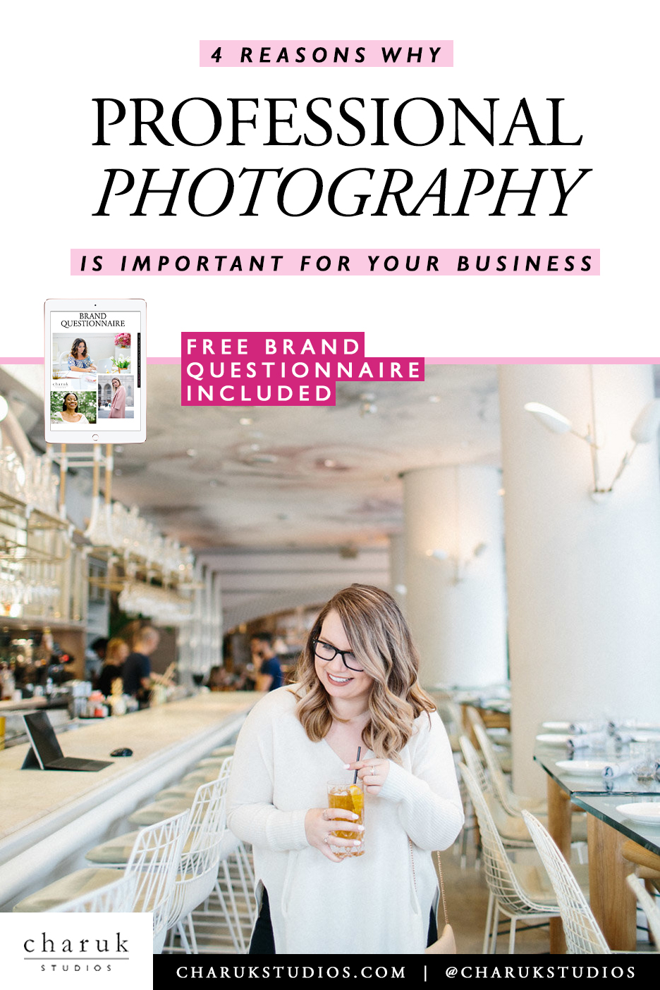 4 Reasons why professional photography is important for your business by Charuk Studios