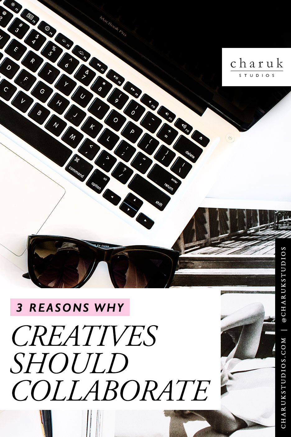 3 Reasons why creatives should collaborate by Charuk Studios