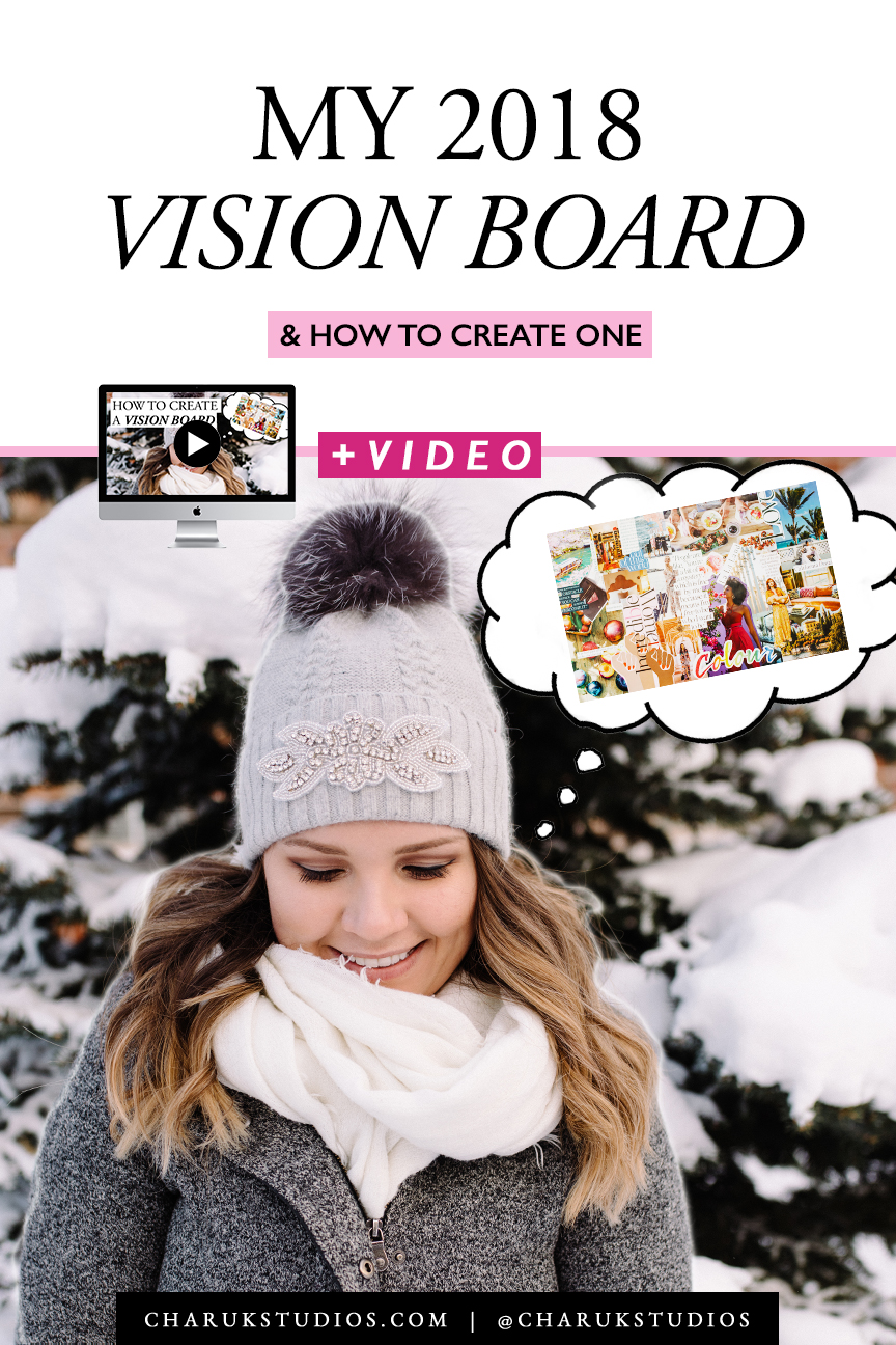 My 2018 Vision Board & How to Create One by Charuk Studios