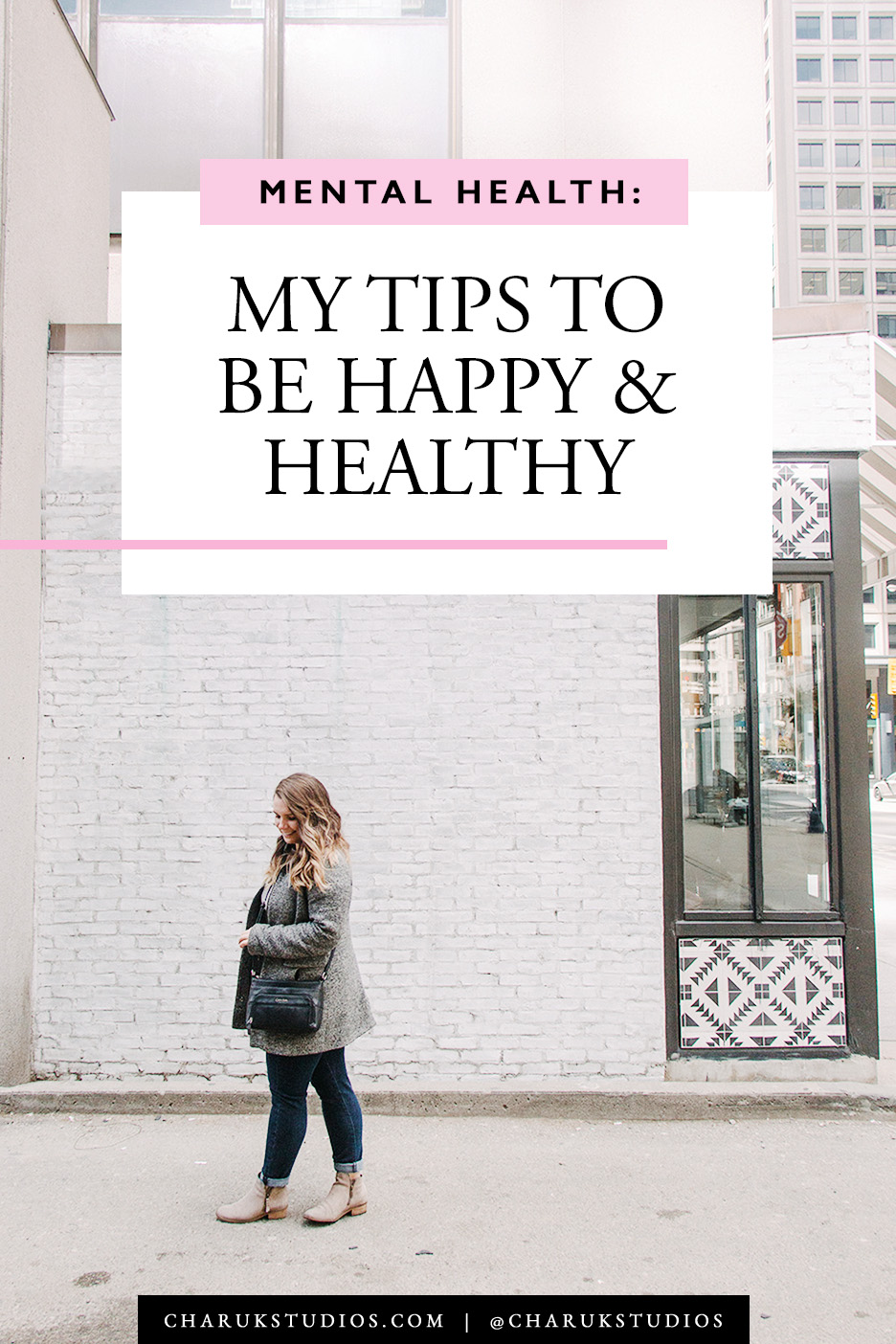 Mental Health: My Tips to be Happy & Healthy by Charuk Studios