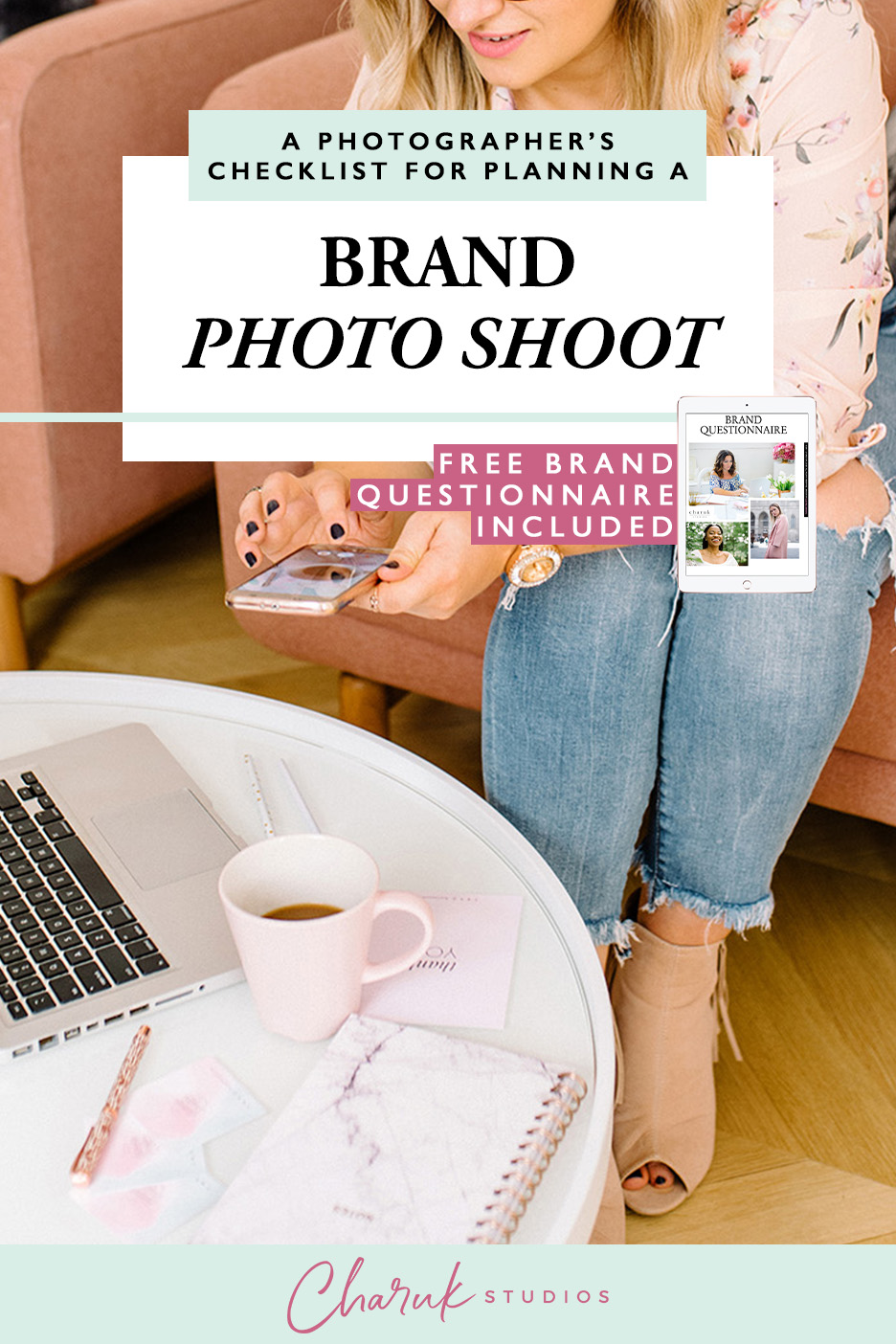 A Photographer's Checklist for Planning a Brand Photo Shoot by Charuk Studios