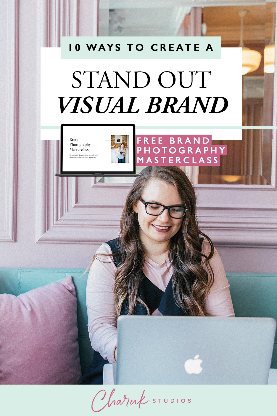 10 Steps to Create a Stand Out Visual Brand by Charuk Studios