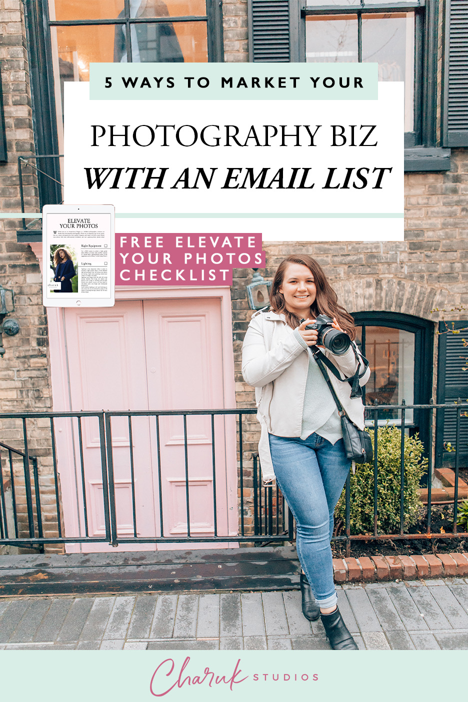 5 Ways to Market Your Photography Business with an Email List by Charuk Studios