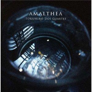 Amalthea / 土井徳浩Quartet