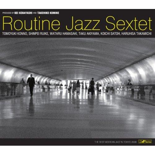 Routine Jazz Sextet