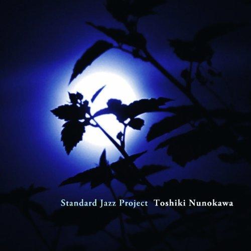 Standard Jazz Project / 布川俊樹