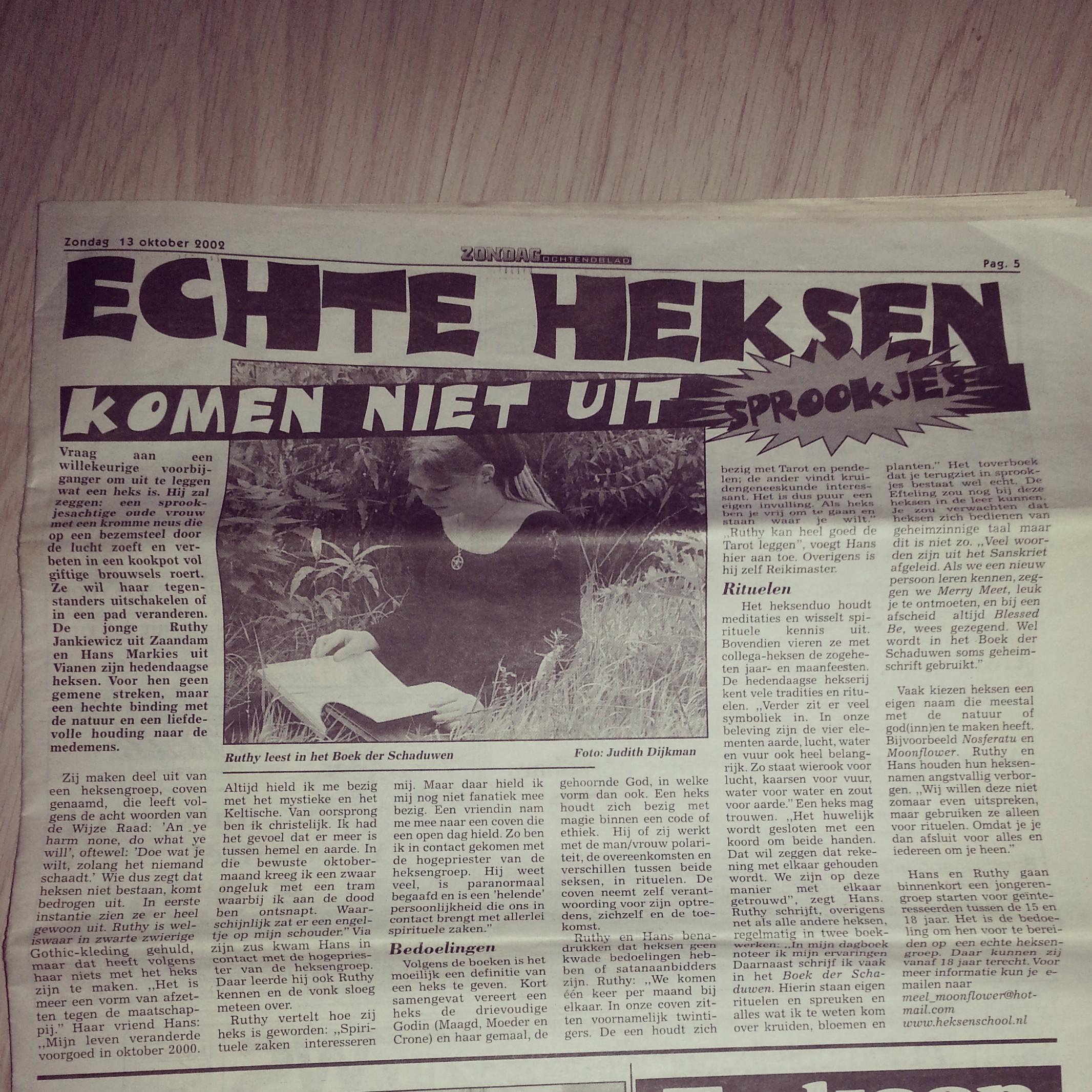 Mijn eerste interview: Noord Holland Dagblad 2002 - Echte Heksen komen niet uit Sprookjes