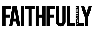 Faithfully-Magazine-Logo-White-300.jpg