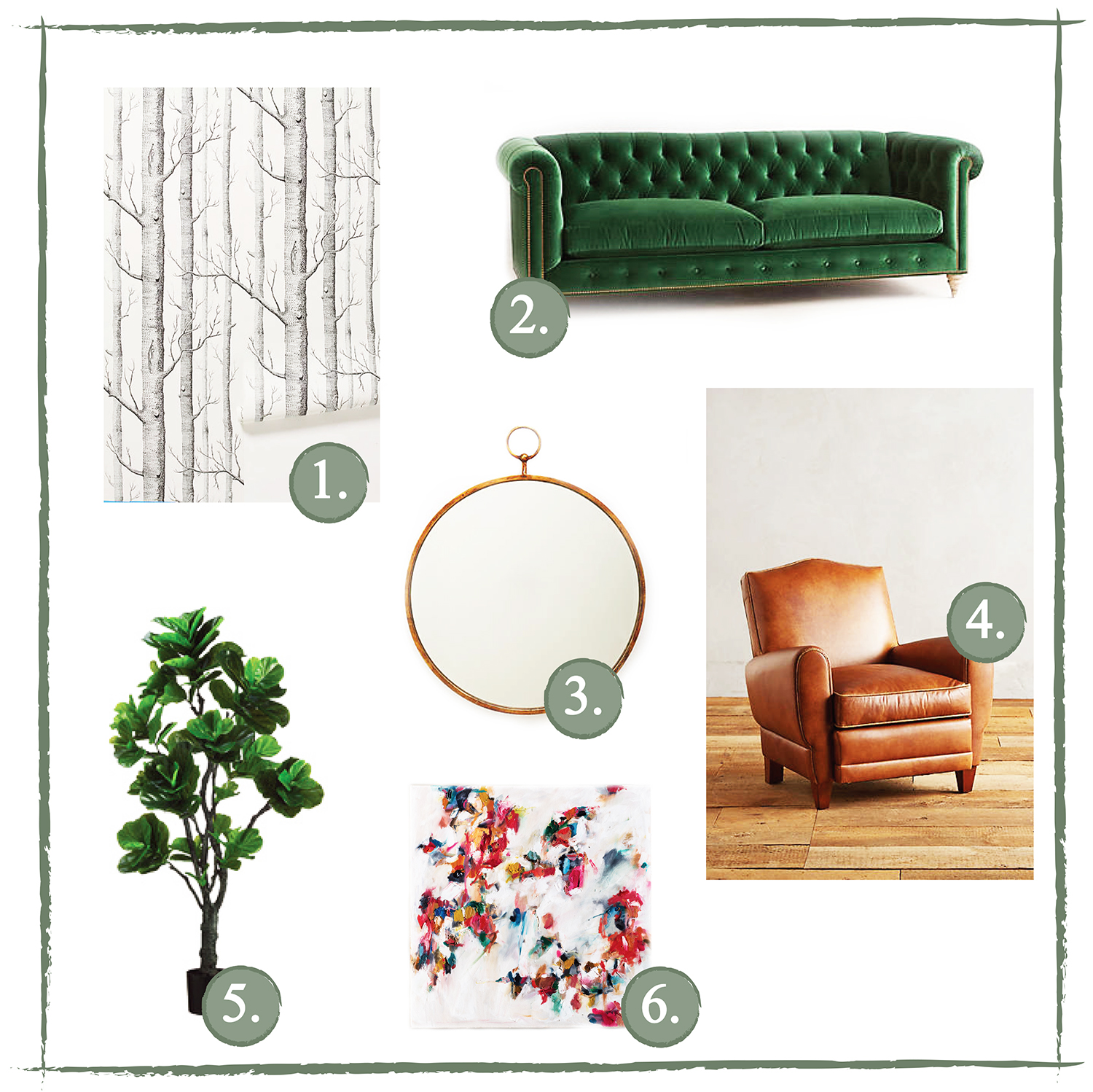 1. Woods Wallpaper - This is on its way to our house! We are going to wallpaper one accent wall, and then surround it with plants.  2. Chesterfield Sofa - Saving up for this one. I've been admiring this couch for *years*. It is perfect.  3. Hoop Mirror - I'd like to add a couple of large mirrors to help brighten and enlarge our living room and dining rooms.  4. Chair - A couple of our living room chairs are in need of replacement. They were both less than $50 and purchased in college, so...time for an upgrade.  5. Fiddle Leaf Fig Tree - I love these plants. Bought one this summer and neglected it so...back to Bachman's.  6. Torey Erin painting - Forage Modern Workshop carries original artwork from local artists, and this past year I visited their shop a few times to admire Torey Erin's paintings. I love the abstract mess of this and the flurry of bright colors would add the perfect pop to anyone's wall.  (Here is a throwback to  a post I did on my old blog back in 2011 - glad to know my style preferences are consistent :)I would still go for that pink tree wallpaper, but, we painted a whole wall that color already ).