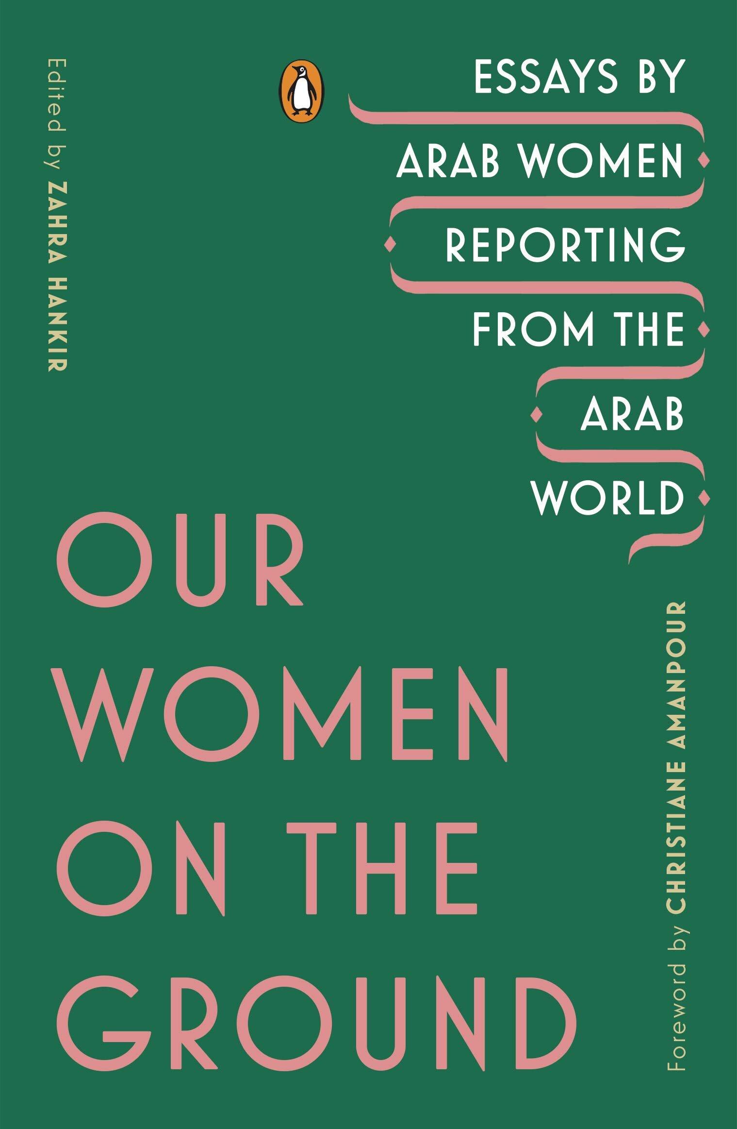 Our Women on the Ground edited by Zahra Hankir.jpg