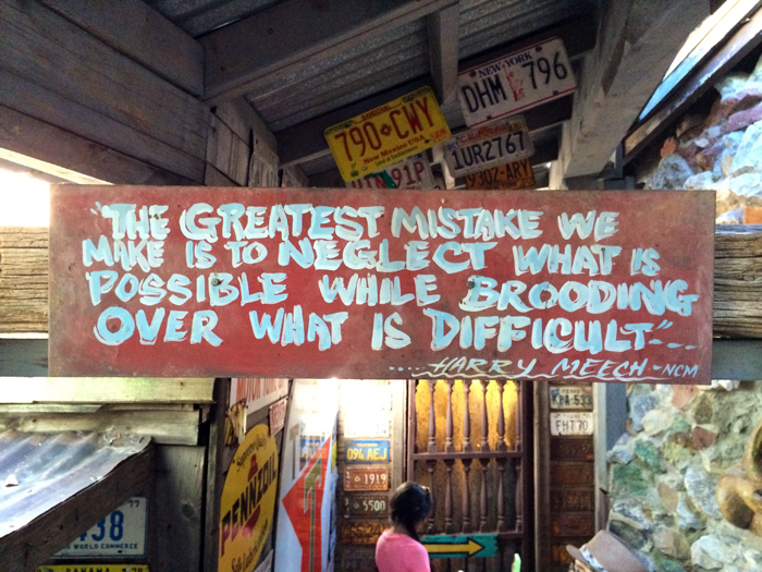 sign-route 66-%22the greatest mistake we make%22_adj01-small.jpg