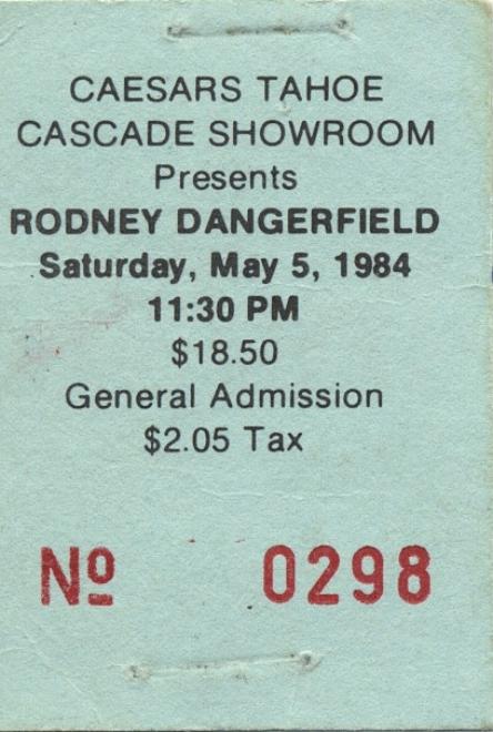 rodney dangerfield ticket-front.jpeg