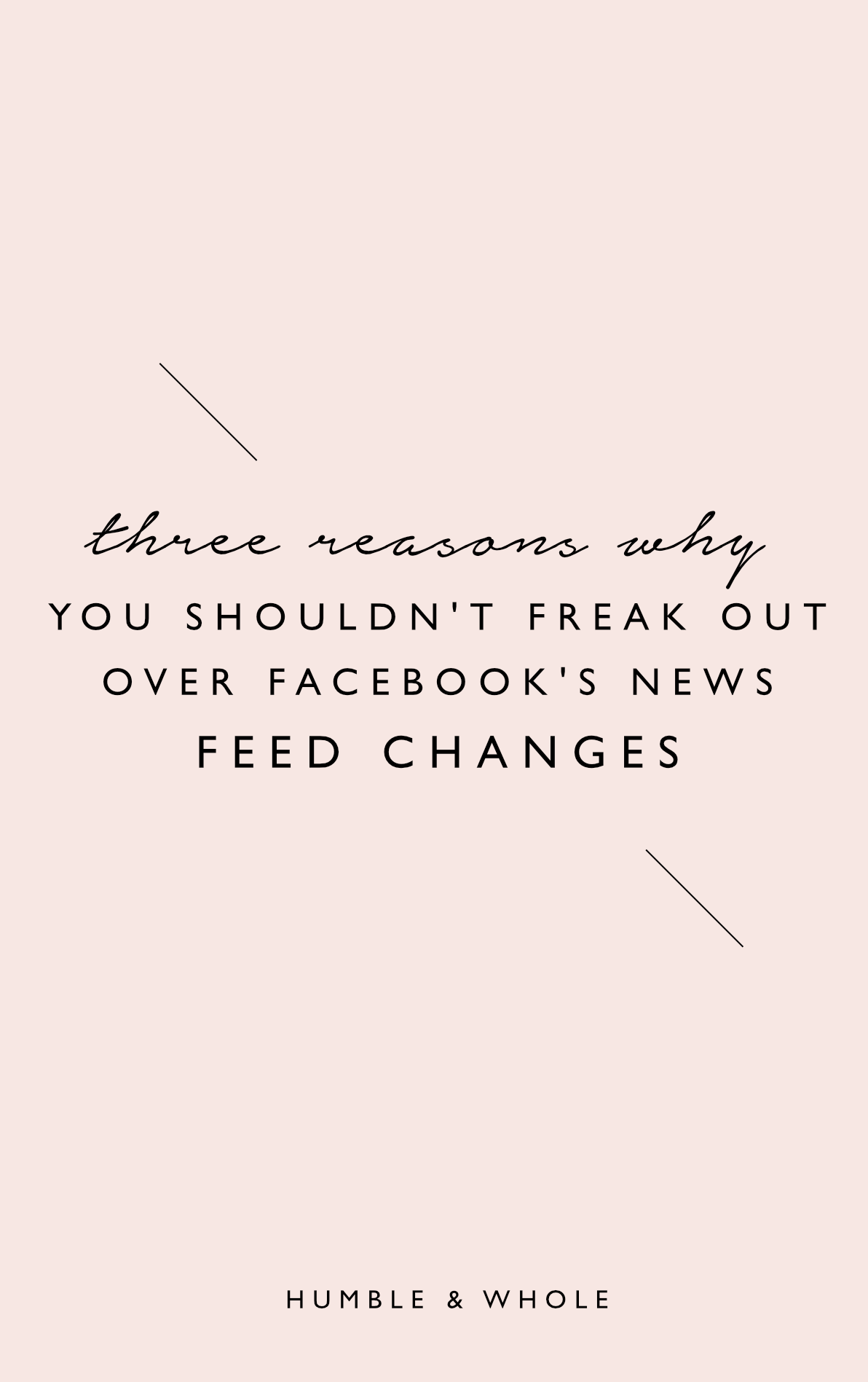 Three reasons why you shouldn't freak out over Facebook's newsfeed changes