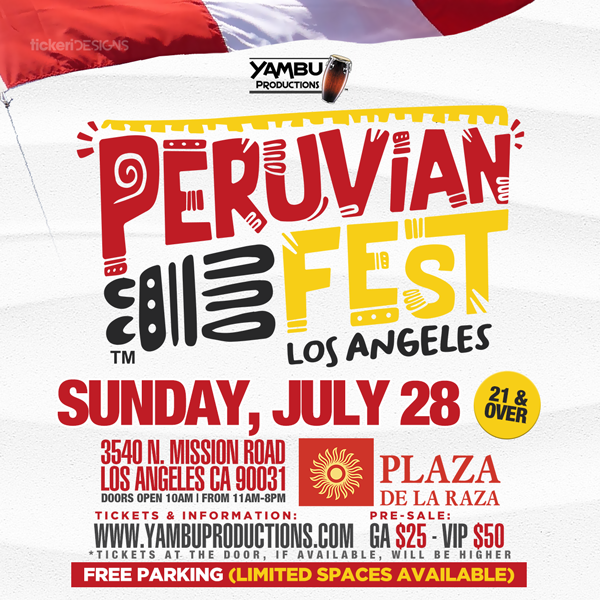 Join us for Peruvian Fest Los Angeles celebrating celebrating Peruvian Independence Day and showcasing a variety of Peruvian music, dance and cuisine. Tickets on sale now available  HERE.