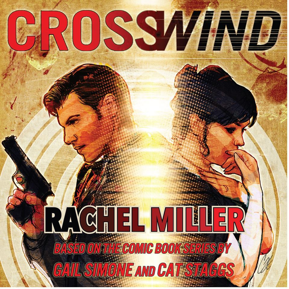 CROSSWIND (based on the Image Comics series by Gail Simone and Cat Staggs) song by Rachel Miller  For more got to  Rachel's website