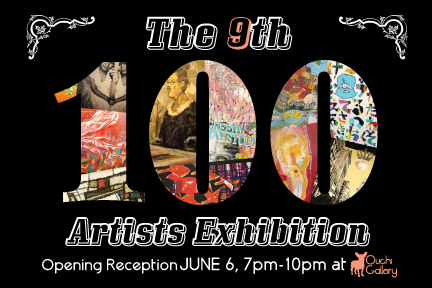 """6/6 """"THE 9TH 100 AETISTS EXHIBITION"""""""