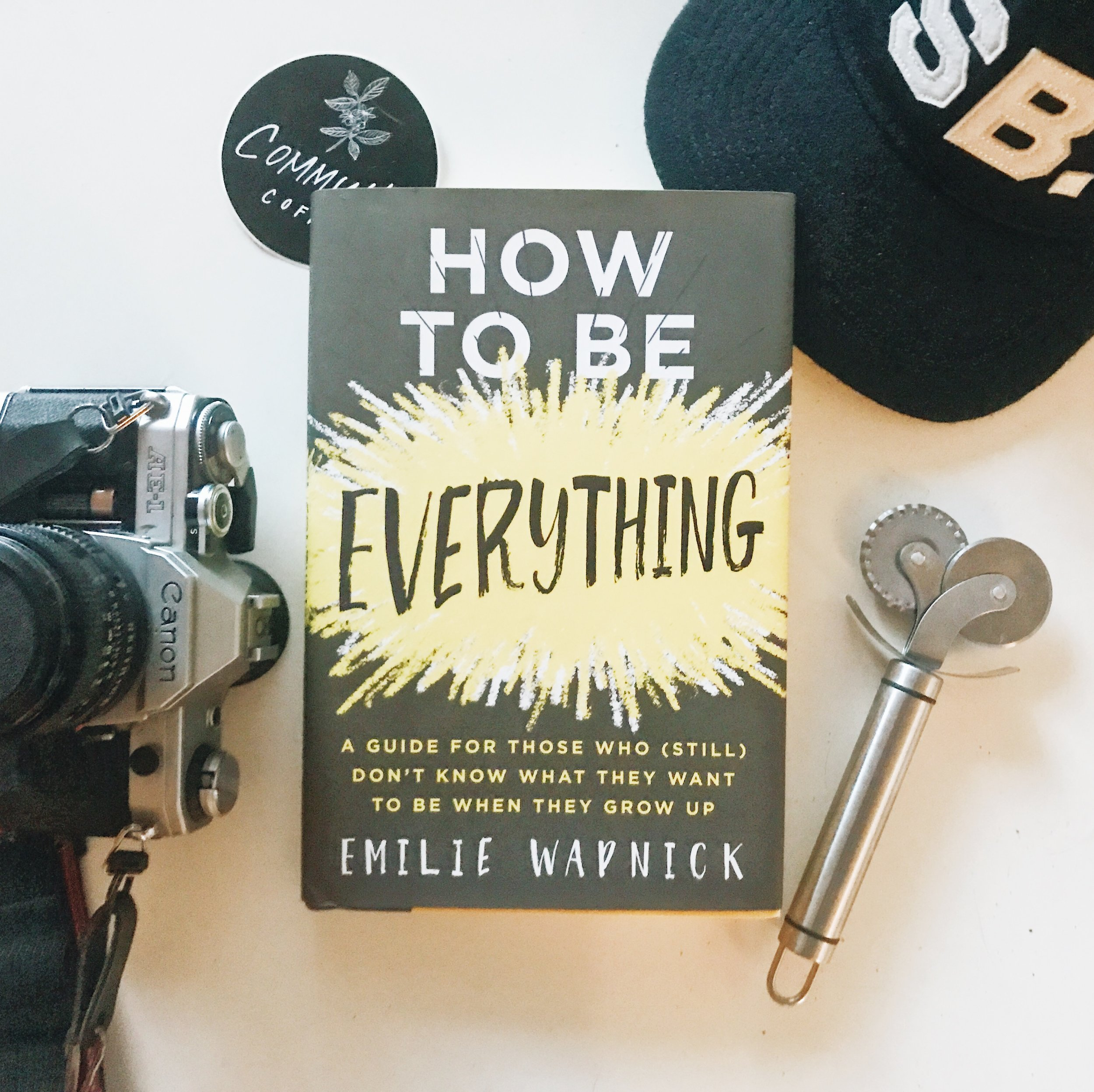 #300 How To Be Everything.JPG