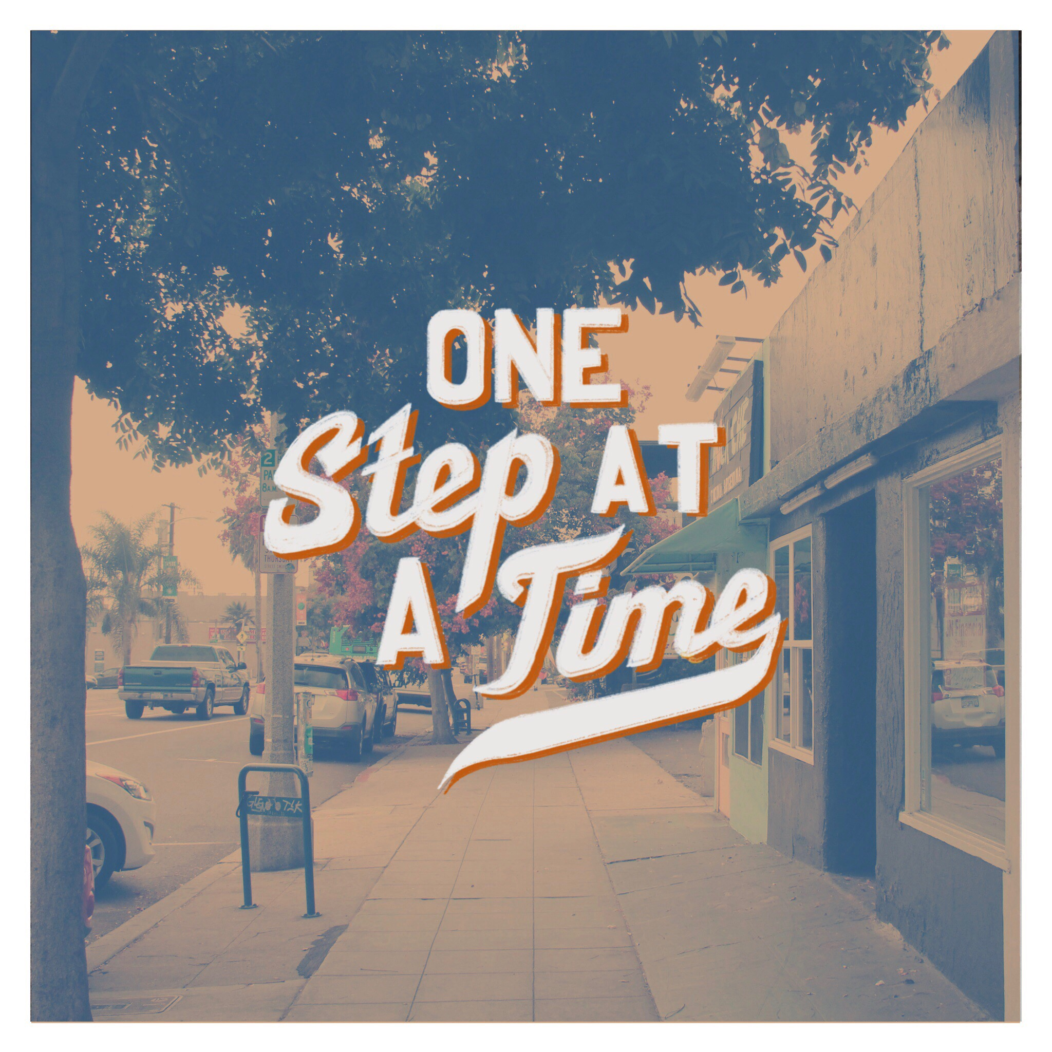 24 - One Step at a Time.JPG