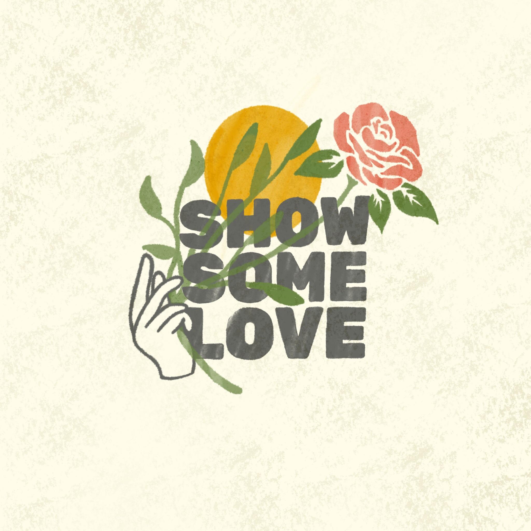 12 Show Some Love.JPG