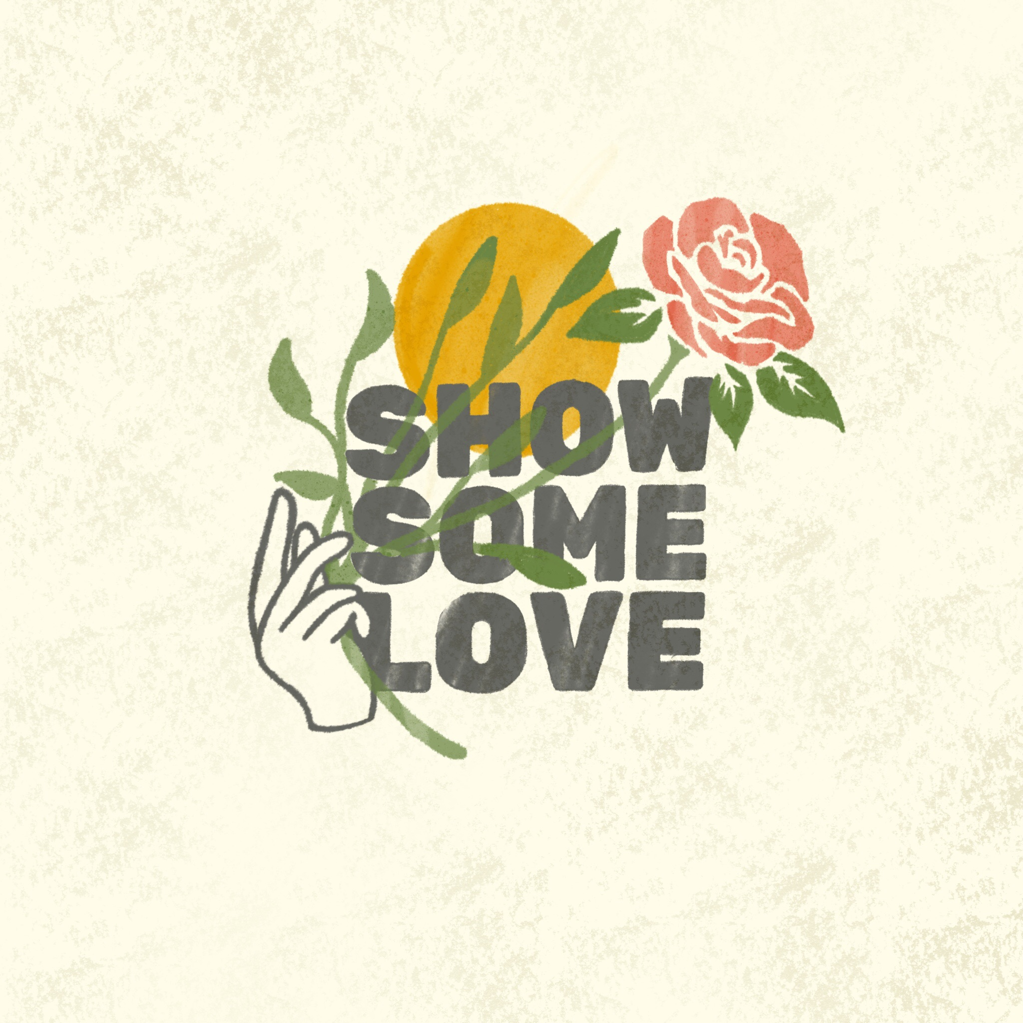 Show Some Love.JPG