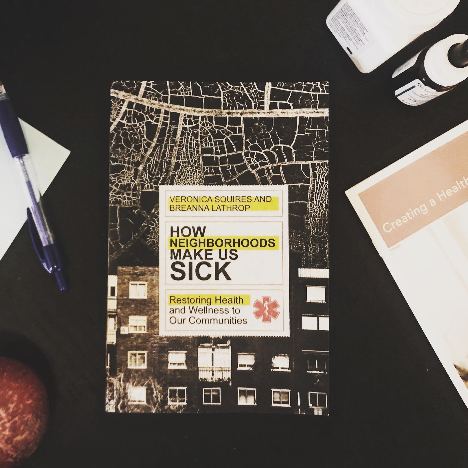 #78 How Neighborhoods Make Us Sick.JPG