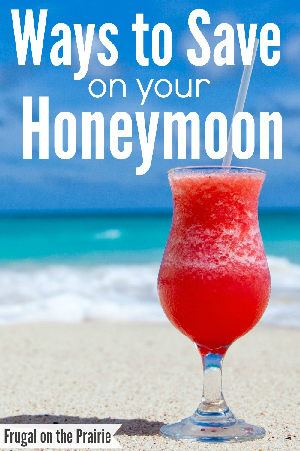 Looking for ways to save on your honeymoon? Here are 8 easy tricks for saving cash while still enjoying your romantic getaway!