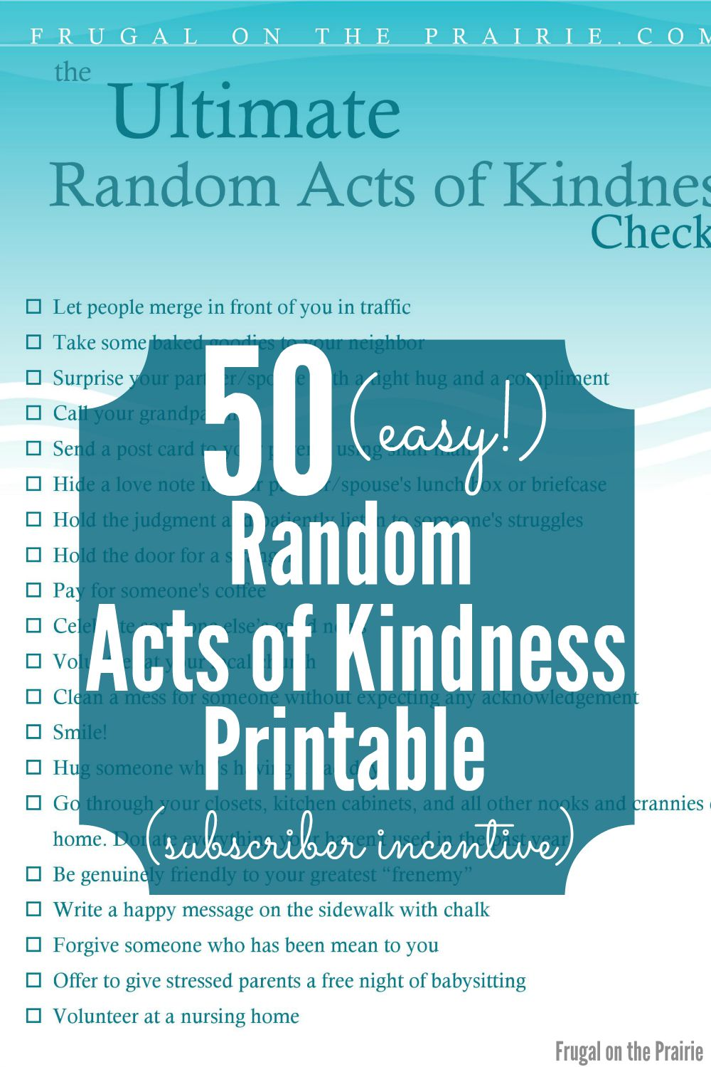 Ultimate Random Acts of Kindness Printable Subscriber Incentive