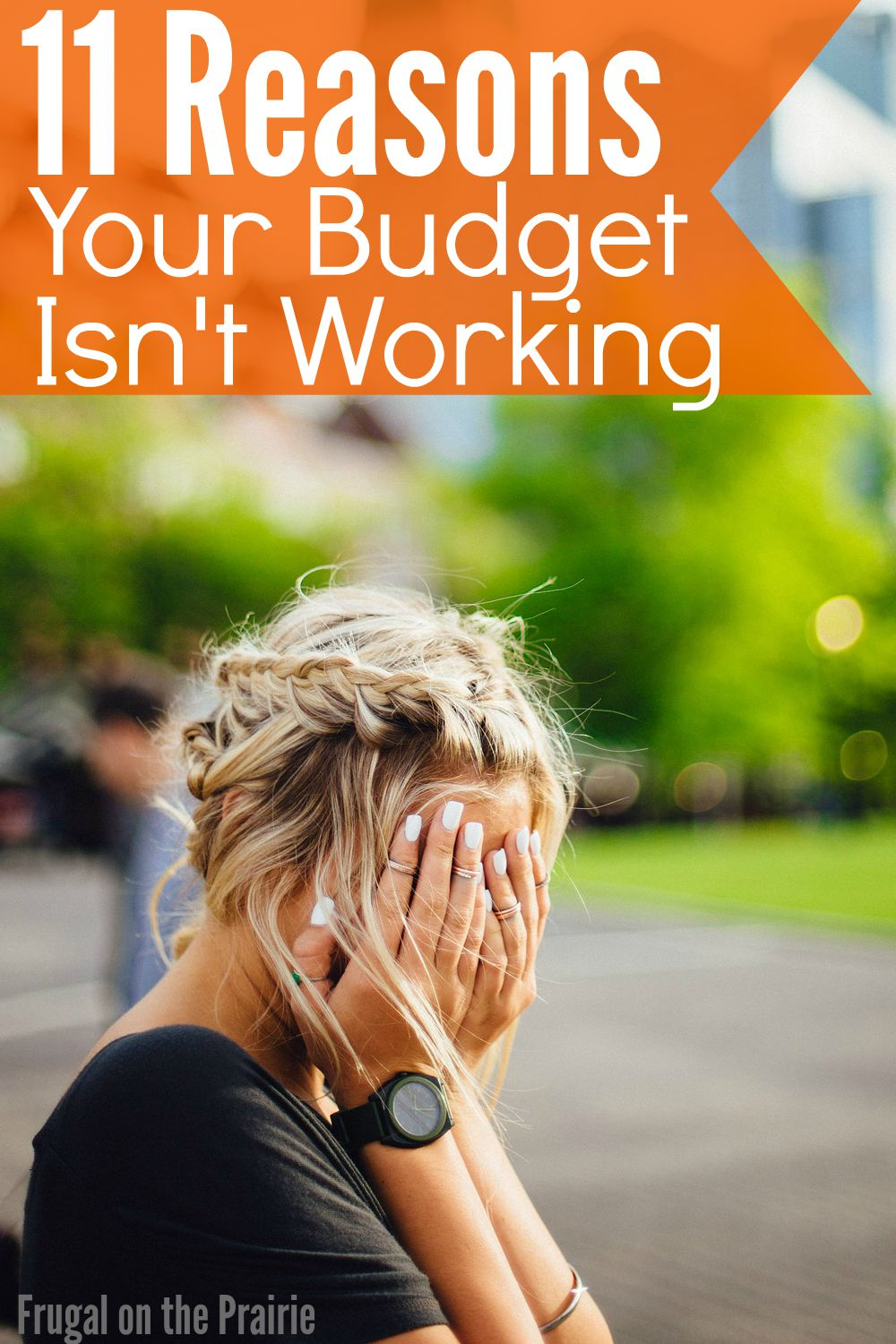 Tired of feeling like your budget isn't working? Here are 11 reasons your budget is failing or might be weak. It could be an easier fix than you think!