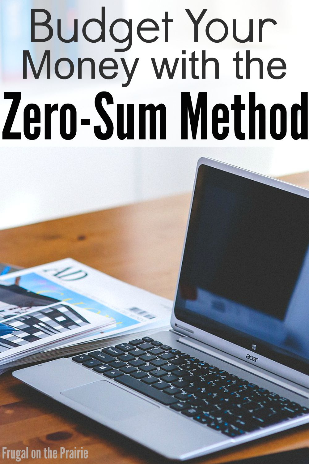 Are you tired of living paycheck to paycheck and never having any savings? Budget your money with the Zero-Sum Method to take control of your spending!